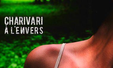 Visuel du projet Charivari - A l'Envers