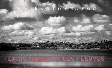 Visueel van project Là où naissent les fleuves - La Haute-Marne