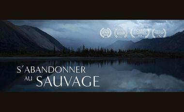 Visueel van project S'ABANDONNER AU SAUVAGE, le second film de Lionel PRADO