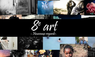 Project visual 8e art - Nouveaux regards