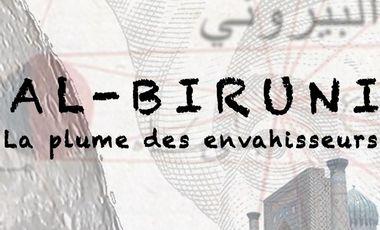 Project visual Al-Bîrûnî, la plume des envahisseurs