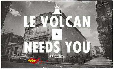 Visueel van project Le Volcan needs you !