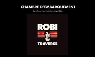 """Visueel van project Clip musical: """"Chambre d'embarquement"""" de ROBI"""