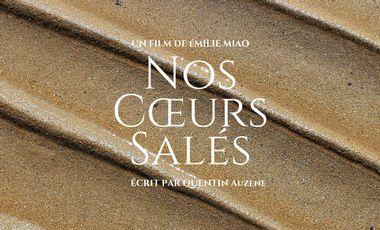 Visueel van project NOS COEURS SALÉS - Court-métrage