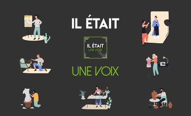 Visuel du projet IL ÉTAIT UNE VOIX