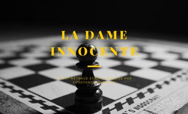 Visueel van project Court-métrage LA DAME INNOCENTE