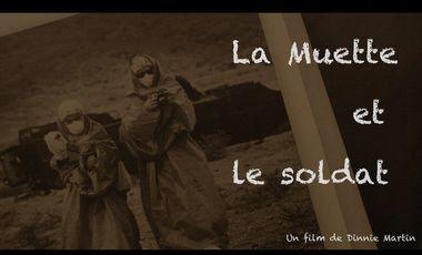 """Visueel van project Documentaire de création """"La Muette et le soldat"""""""