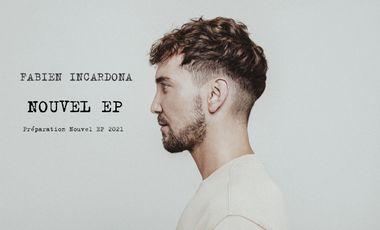 Visueel van project Fabien Incardona - EP - Clip - Concerts à venir