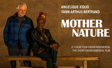 Project visual Mother Nature, the Angelique Kidjo's short film with Yann Arthus-Bertrand