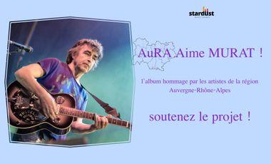 Project visual AuRA Aime MURAT !