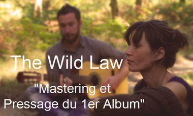 """Visueel van project The Wild Law : """"Mastering et Pressage du 1er Album"""""""