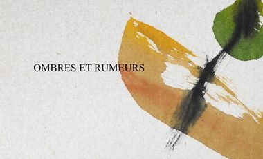 Project visual Ombres et rumeurs