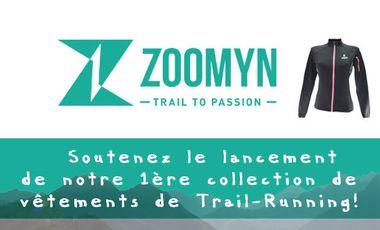 Visueel van project Soutenez Zoomyn : des vêtements de qualité pour trail-runners passionnés