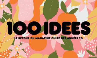 Project visual 100 IDEES MAGAZINE, LE GRAND RETOUR