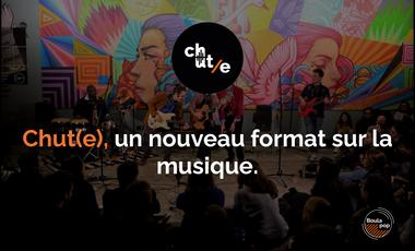 Visueel van project Chut(e) - Un nouveau format musical