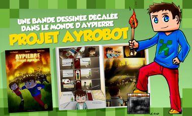 Visueel van project Projet Ayrobot, une bande dessinée par Aypierre
