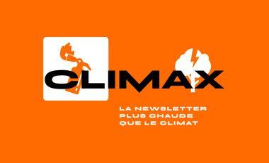 Project visual Climax, la newsletter plus chaude que le climat
