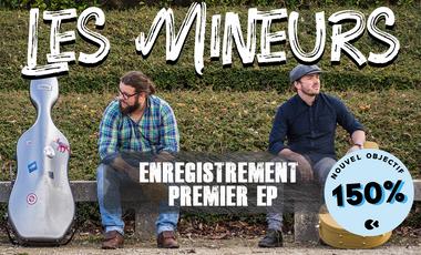 Visuel du projet Les Mineurs : Enregistrement de notre 1er EP + clip pro