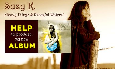 """Project visual SUZY K. ~ new album """"Heavy Things & Peaceful Waters"""" ~ autoproduction ~"""