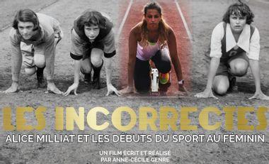 Visuel du projet Les Incorrectes - Alice Milliat et les débuts du sport au féminin