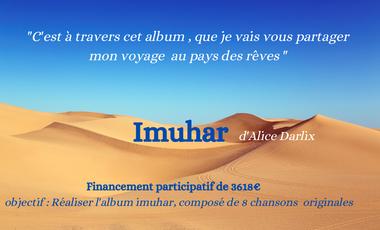 """Visueel van project Réalisation de l'album """" Imuhar"""""""