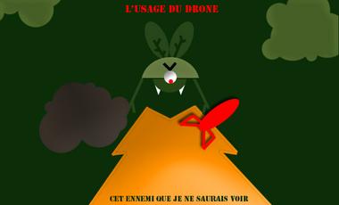 Visueel van project L'usage du drone: cet ennemi que je ne saurais voir
