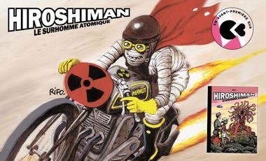 Visueel van project Hiroshiman, le surhomme atomique (Rifo)