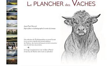 """Visuel du projet LE PLANCHER DES VACHES                                       """"Édition spéciale"""""""