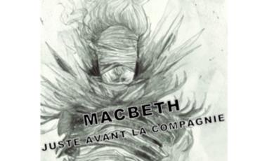 Visueel van project Juste avant la Compagnie monte Macbeth