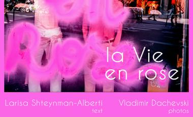 Visuel du projet Livre VIE EN ROSE par Larisa Shteynman-Alberti et Vladimir Dachevski