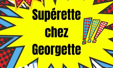 Visueel van project Supérette chez Georgette, bien plus qu'une Supérette