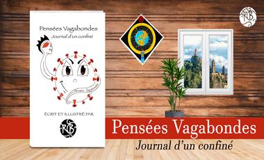 Project visual Pensées Vagabondes : Journal d'un confiné
