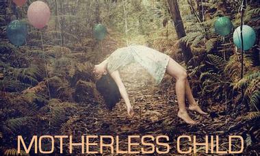 Visuel du projet Motherless Child