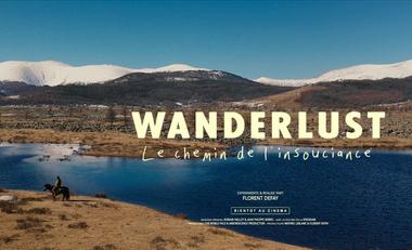 Visueel van project Wanderlust, le chemin de l'insouciance - Le film