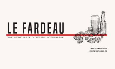 Project visual LE FARDEAU – Bar associatif et réseau d'entraide en plein cœur de Rouen