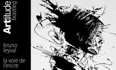 Visuel du projet Bruno Leyval - La Voie de l'Encre (BOOTleg ARTtitude)