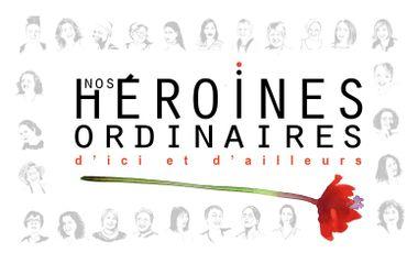 """Visueel van project —— Livre """"Nos héroïnes ordinaires"""" —— d'ici et d'ailleurs"""