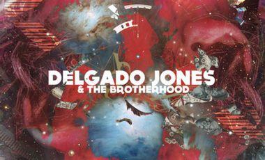 Visueel van project DELGADO JONES & THE BROTHERHOOD LP