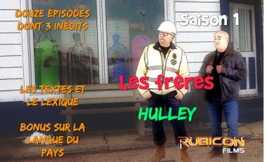 Visuel du projet Les Frères HULLEY : La saison 1