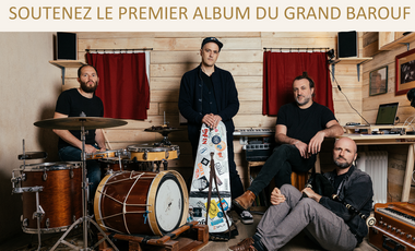 Visueel van project Le premier album du Grand Barouf