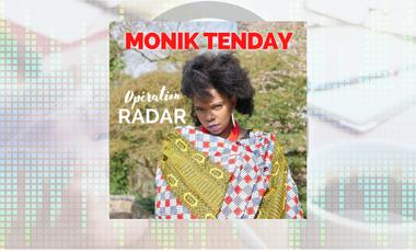 """Visuel du projet Nouvel album de Monik Tenday """"Opération radar"""""""