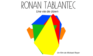 Visuel du projet Ronan Tablantec - Une vie de clown