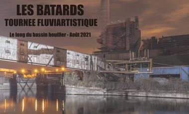 Visuel du projet Les Bâtards - tournée fluviartistique le long du bassin houiller - août 2021.