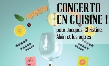 Visuel du projet Concerto en cuisine ! Pour Jacques, Christine, Alain et les autres...