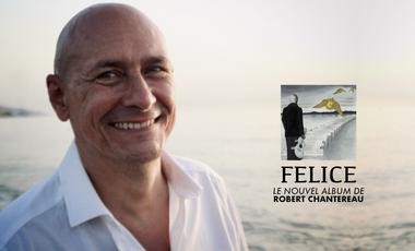 Visueel van project FELICE : Le nouvel album folk corse de Robert Chantereau