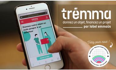 Visuel du projet Trëmma - Donnez un objet, financez un projet !