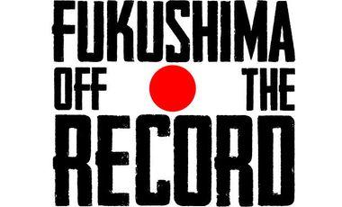Project visual Fukushima, off the record