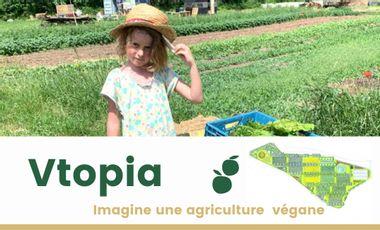 Project visual Vtopia, une agriculture végane ultra-écologique et productive