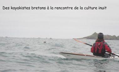 Visueel van project Des kayakistes bretons à la rencontre de la culture inuit.