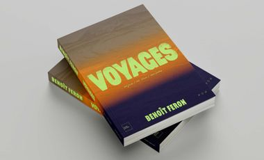Project visual Le livre de Benoît Feron : VOYAGES !